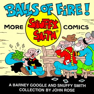 Our new Snuffy Smith comic strip collection!