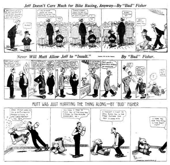 Mutt & Jeff: 12 December 1912 22 September 1913 19 May 1914