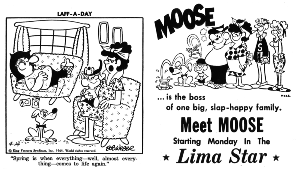 A Moose precursor in a Laff-A-Day gag, and a promo cartoon showing an early design of the Miller clan.