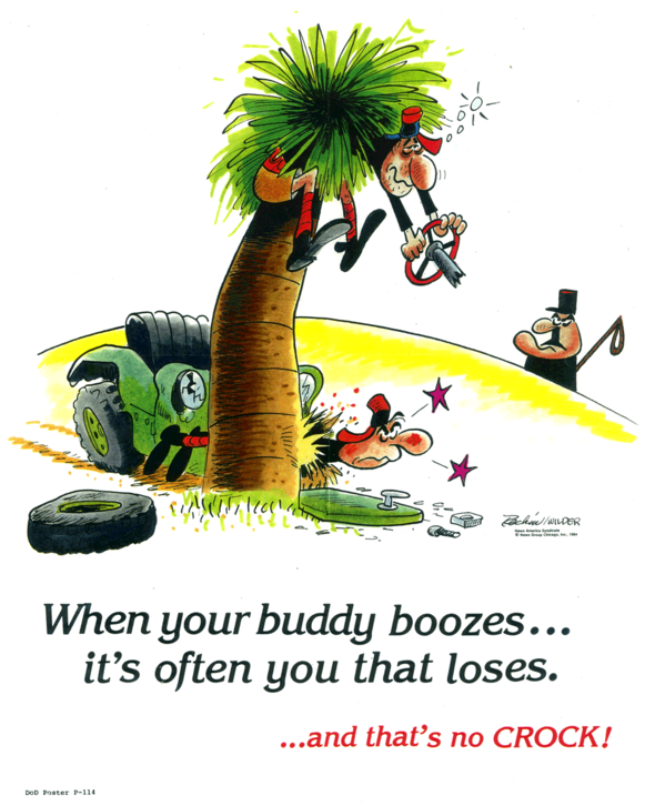 CROCK safety poster made for the department of defense in 1984. What's odd is that there never were any motor vehicles in the strip- but your tax dollars paid for it, so take pleasure in the humorous inconsistency and soberly consider its wise advice.