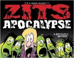 Zits Apocalypse by Jerry Scott and Jim Borgman