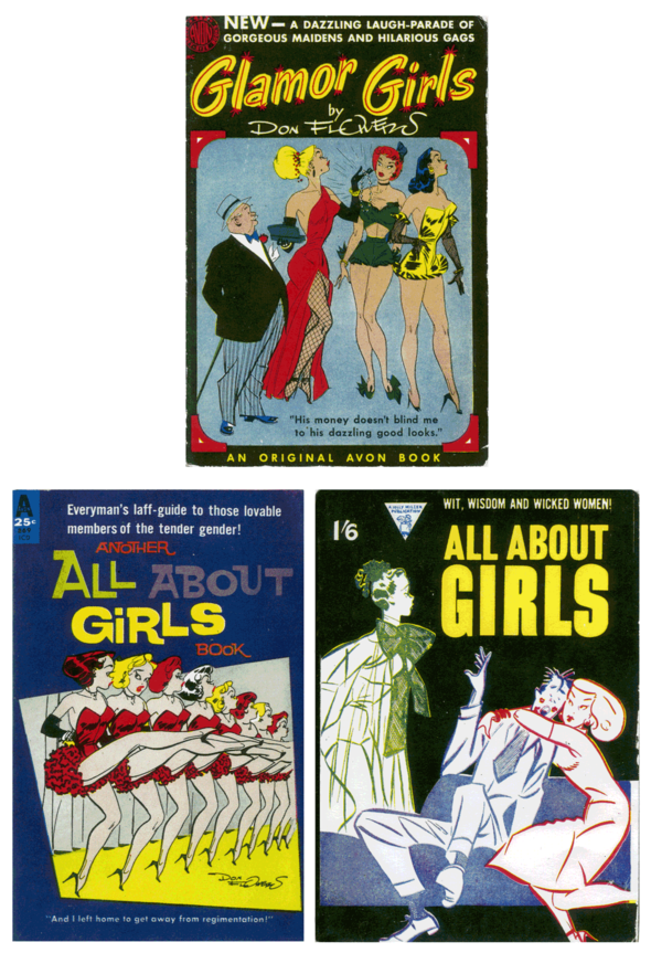 "Avon paperback collection of Glamour Girls, 1952. And two ""All About Girls"" editions with Glamor Girls covers. That was a series that compiled various cartoons from Cuties, Glamor Girls, Laff-a-Day, Sally's Sallies, and Susie Q. Smith, along with short stories by Bugs Baer, Dorothy Kilgallen, J. P. Medbury, Damon Runyon, etc., all on the the topic of girls. The second book here is from 1960. The third cover is a 1949 British printing by Miller & Sons, London."