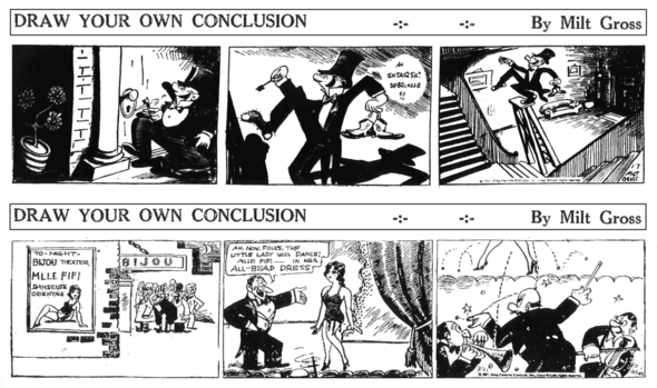 Milt Gross's DRAW YOUR OWN CONCLUSION 7 January and 21 March 1931