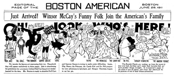 "On 28 June 1911, the spot where the daily editorial cartoon in the Hearst Evening papers (the back page) was given over to the announcement that the great Winsor McCay was aboard. The characters he shows in amongst Little Nemo and company are some that had been in his various Herald series, but actually didn't make it to Hearst. The ""Silas"" he refers to is the nom de plume he used for some of the Herald's secondary line of syndicated products, the New York Evening Telegram material."