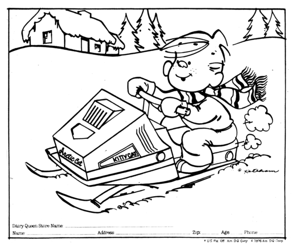 "A 1976 Dairy Queen coloring contest picture, with a snowmobile as a first prize. Dennis famously has named his family's cat ""Hot Dog,"" so to make up for it he named his snowmobile ""Arctic Cat"" AND ""Kitty Cat."""