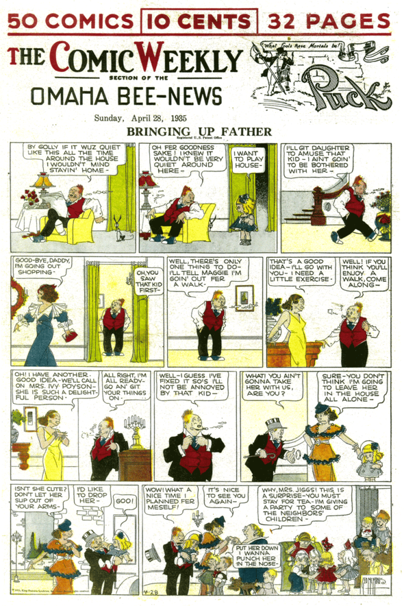 From February to July 1935, the Section's appearance changed when the Hearst newspapers section changed exclusively to tabloid size, offering new strips as well. But it was a terrible idea, and changed back to full.