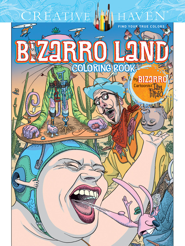 Dan Piraro's new coloring book is now available!