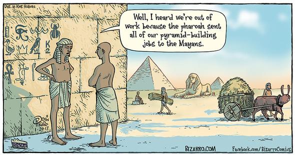 http://bizarro.com/2017/01/30/pyramid-builders-union/#more-94503